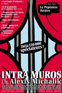 Intra Muros - Written and directed by Alexis Michalik