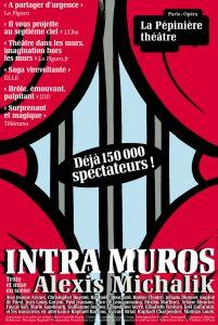 Intra Muros - exte et mise en scène Alexis Michalik