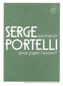 Qui suis-je pour juger l'autre ? Serge Portelli