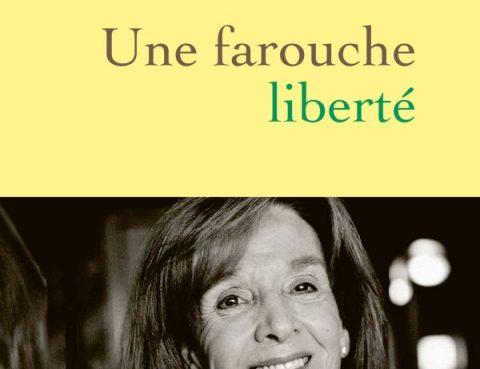 """""""Une farouche liberté"""" de Gisèle Halimi avec Annick Cojean"""